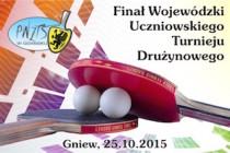 Finał Wojewódzki Uczniowskiego Turnieju Drużynowego