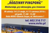 """""""Rodzinny pingpong"""" w soboty w hali MRKS"""