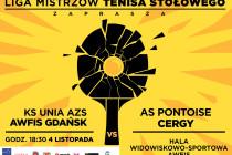 Liga Mistrzów – KS UNIA AZS AWFiS Gdańsk – Pontoise Cergy – 4 listopada br. godz. 18.30