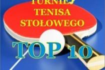"""Międzynarodowy Turniej Tenisa Stołowego """"TOP 10"""" – 18 czerwca 2017 r. godz. 9.30 – Hala Widowiskowo-Sportowa w Gniewie"""