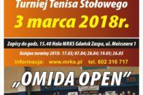 """XIII """"OMIDA OPEN"""" – turniej tenisa stołowego dla Amatorów i Weteranów – 3 marca 2018 r. godz. 15.40 Hala MRKS Gdańsk"""