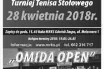 """XVI """"OMIDA OPEN"""" TURNIEJ TENISA STOŁOWEGO DLA AMATORÓW I WETERANÓW – 28 KWIETNIA 2018 R. GODZ.15.40.-HALA MRKS GDAŃSK"""