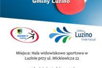 Drużynowy Turniej Tenisa Stołowego o Puchar Wójta Luzina 15 kwietnia 2018 r. godz. 9.30 ; LUZINO