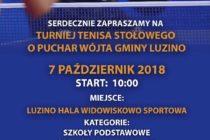Turniej tenisa stołowego o Puchar Wójta Gminy Luzino – 7 października 2018 r. Hala Widowiskowo- Sportowa Luzino
