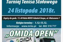 """VI Turniej Tenisa Stołowego """"OMIDA OPEN"""" dla amatorów i weteranów – 24 listopada 2018 r. /zapisy do 15.40/ hala MRKS Gdańsk ul. Meissnera 1"""