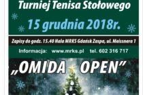 """Gwiazdkowy VIII Turniej """"OMIDA OPEN"""" dla amatorów i weteranów – sobota -15. grudnia 2018 r. godz. 15.40 ; Hala MRKS Gdańsk"""