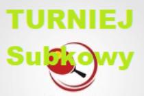 """Turniej """"Subkowy"""" (14.03.2020 ) – odwołany"""